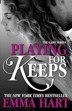 Playing for Keeps (The Game, #2) af Emma Hart