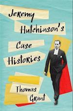 Jeremy Hutchinson's Case Histories af Thomas Grant