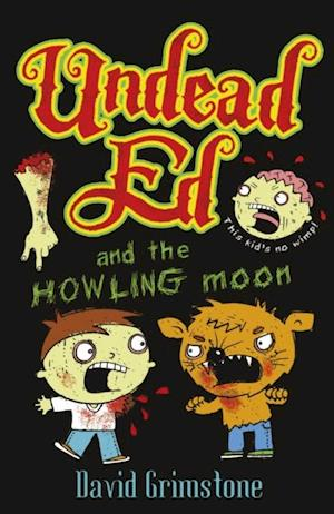 Undead Ed and the Howling Moon af David Grimstone