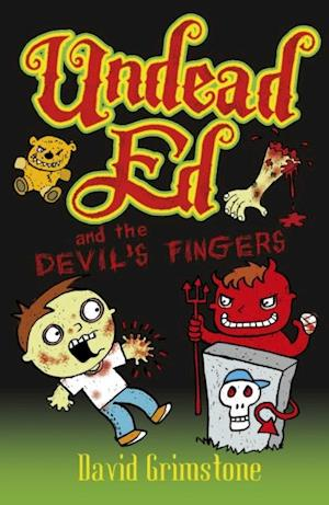 Undead Ed and the Devil's Fingers af David Grimstone