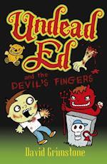 Undead Ed and the Devil's Fingers af David Grimstone