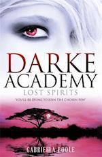 Lost Spirits (Darke Academy, nr. 4)