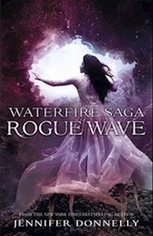 Rogue Wave af Jennifer Donnelly