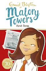 Malory Towers: 01: First Term (Malory Towers)