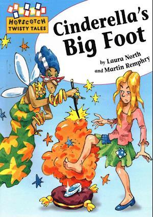 Cinderella's Big Foot af Martin Remphry, Laura North