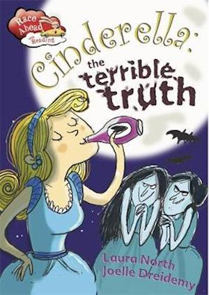 Cinderella: The Terrible Truth af Laura North