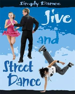 Jive and Street Dance af Rita Storey