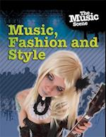 Music, Fashion and Style (The Music Scene)
