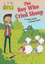 The Boy Who Cried Sheep! (Hopscotch Twisty Tales, nr. 78)