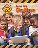 Being Safe Online (Keep Yourself Safe)