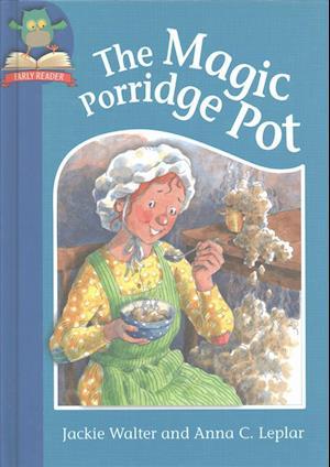 The Magic Porridge Pot af Jackie Walter