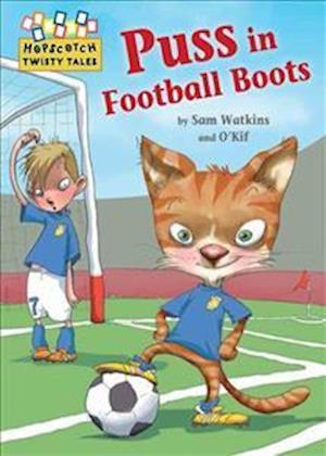 Bog, paperback Puss in Football Boots af Sam Watkins
