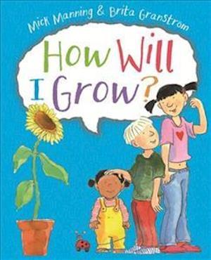 Bog, paperback How Will I Grow? af Mick Manning