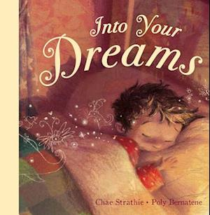 Into Your Dreams af Chae Strathie