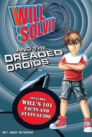 Will Solvit and the Dreaded Droids af Zed Storm