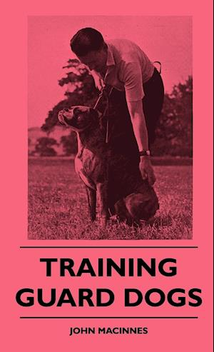Training Guard Dogs af John MacInnes