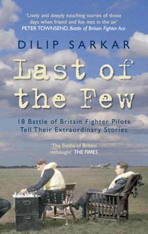 Last of the Few af Dilip Sarkar