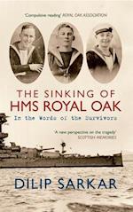 The Sinking of HMS Royal Oak af Dilip Sarkar