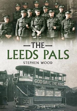 Leeds Pals af Stephen Wood