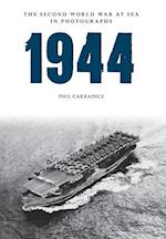1944 (The Second World War at Sea in Photographs)