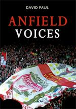 Anfield Voices af David Paul