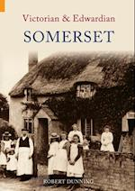 Victorian and Edwardian Somerset af Robert Dunning