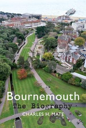 Bournemouth the Biography af Sidney Heath