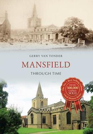 Mansfield Through Time af Gerry Tonder
