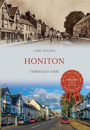 Bog, paperback Honiton Through Time af Gary Holpin