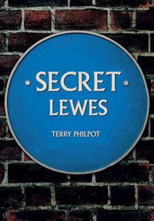 Bog, paperback Secret Lewes af Terry Philpot