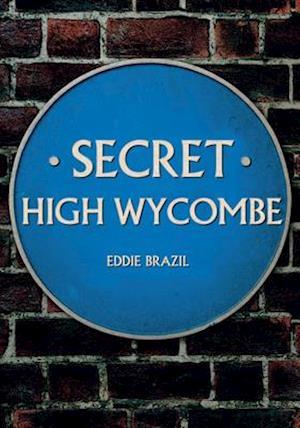 Bog, paperback Secret High Wycombe af Eddie Brazil