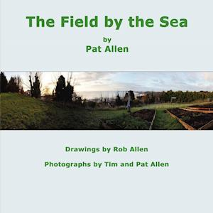 The Field by the Sea af Pat Allen