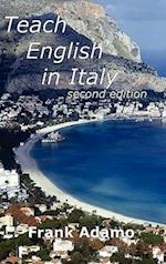Teach English in Italy Second Edition