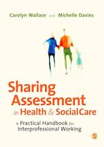 Sharing Assessment in Health and Social Care af Michelle Davies