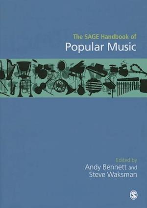 The Sage Handbook of Popular Music af Andy Bennett