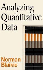 Analyzing Quantitative Data af Norman Blaikie