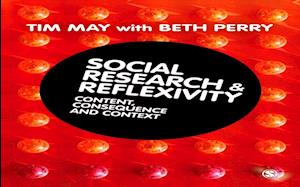 Social Research and Reflexivity af Beth Perry