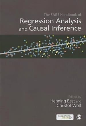 The Sage Handbook of Regression Analysis and Causal Inference af Henning Best