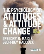 The Psychology of Attitudes and Attitude Change af Gregory R Maio