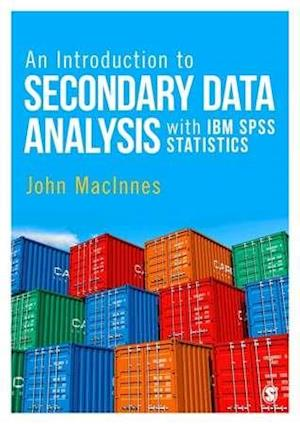 Bog, paperback An Introduction to Secondary Data Analysis with IBM SPSS Statistics af John MacInnes