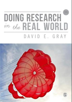 Doing Research in the Real World af David E Gray