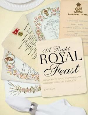 A Right Royal Feast af John Lane