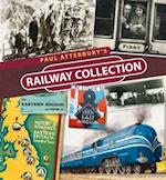 Paul Atterbury's Railway Collection af Paul Atterbury