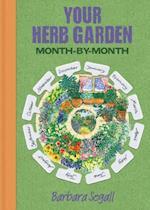 Herb Garden month by month af Barbara Segall