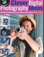 Clever Digital Photography Ideas af Peter Cope