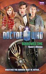 Doctor Who: Borrowed Time af Naomi Alderman