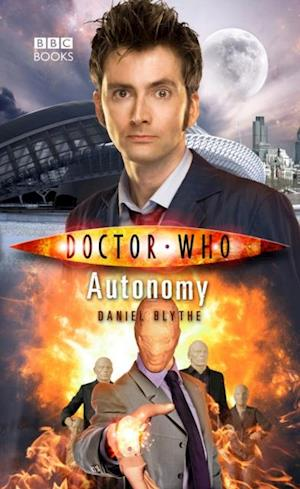 Doctor Who: Autonomy af Daniel Blythe