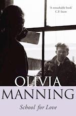 School For Love af Olivia Manning