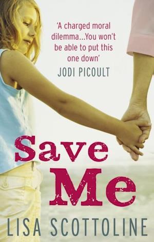 Save Me af Lisa Scottoline