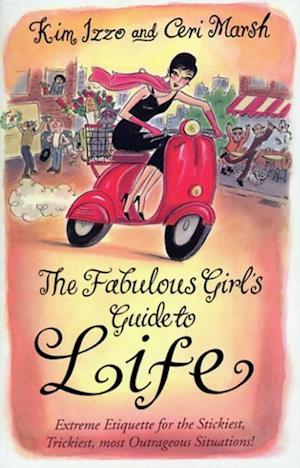 Fabulous Girl's Guide To Life af Ceri Marsh